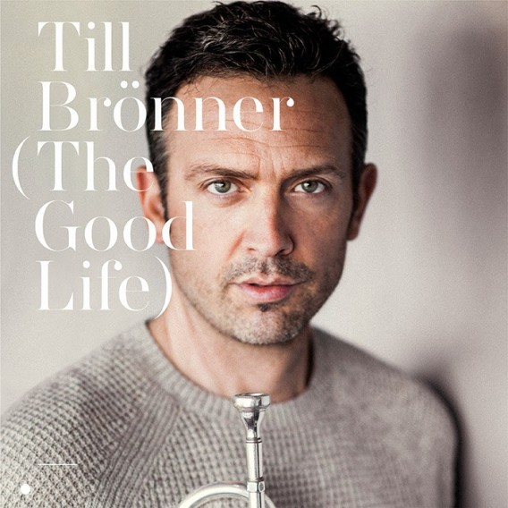 Till Broenner - The good Life- Cover